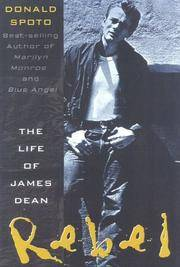 Rebel The Life and Legend of James Dean by Donald Spoto - Paperback - First edition thus.  - 2000 - from Biblio Pursuit (SKU: 52356)