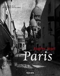 T25 Eugene Atget, Paris: GR (Taschen 25th Anniversary Edition)