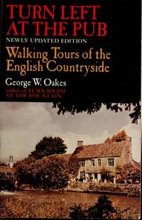 Turn Left at the Pub: Walking Tours of the English Countryside