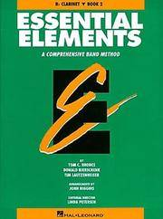 Essential Elements, A Comprehensive Band Method:  Bb Clarinet, Book 2