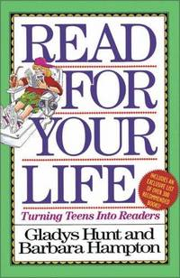 Read For Your Life Turning Teens Into Readers