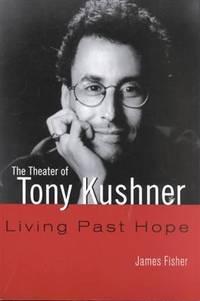 image of The Theater of Tony Kushner (Studies in Modern Drama)