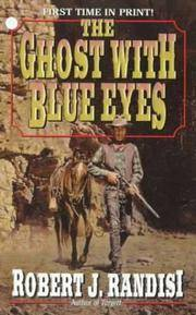 Ghost With Blue Eyes, The