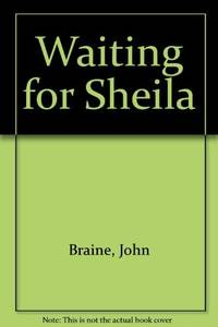 Waiting for Sheila