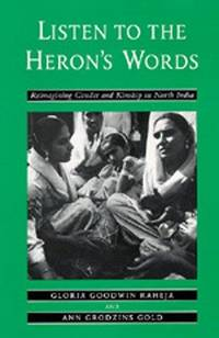 Listen to the Heron's Words: Reimagining  Gender and Kinship in North India
