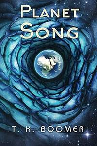 Planet Song: Book 1 of the Fahr Trilogy