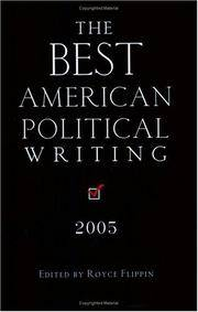 The Best American Political Writing 2005