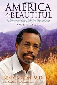 image of America the Beautiful: Rediscovering What Made This Nation Great