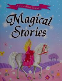 Magical Stories (3-in-1 Fairytale Treasuries)