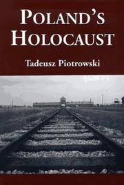 Polands Holocaust: Ethnic Strife, Collaboration with Occupying Forces and Genocide in the Second...