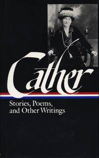 image of Willa Cather : Stories, Poems, and Other Writings