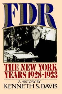 F. D. R. : The New York Years, 1928-1933