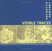 Visible Traces : Rare Books and Special Collections from the National Library of China