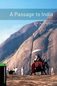 image of Oxford Bookworms Library: A Passage to India: Level 6: 2,500 Word Vocabulary