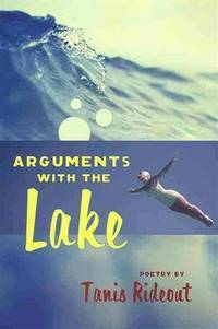 Arguments with the Lake (Signed copy)