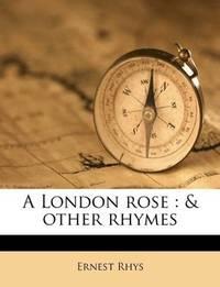 A London Rose
