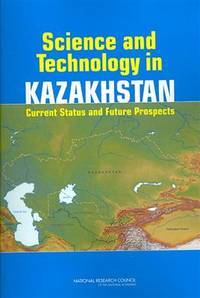 Science and Technology in Kazakhstan : Current Status and Future Prospects