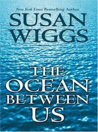 The Ocean Between Us by Susan Wiggs - Hardcover - from Discover Books and Biblio.com