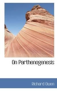 On Parthenogenesis