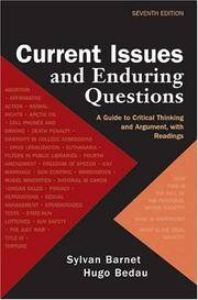 Current Issues and Enduring Questions: A Guide to Critical Thinking and Argument with Readings by  Hugo Bedau Sylvan Barnet - Paperback - 7th - 2004-06-24 - from Ergodebooks and Biblio.com