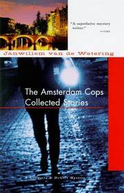 The Amsterdam Cops (A Grijpstra and DeGier Mystery). by Janwillem van de Wetering - First Edition USA (1999), First Printing indicated by a complete - 1999. - from Black Cat Hill Books and Biblio.com