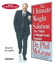 The Ultimate Weight Solution: 7 Keys to Weight Loss Freedom