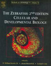 The Zebrafish: Cellular and Developmental Biology, Volume 76, Second Edition (Methods in Cell...