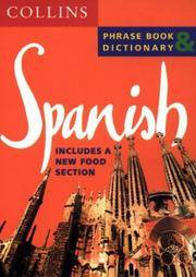 Spanish Phrase Book & Dictionary (Collins Phrase Book & Dictionary)