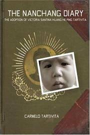 The Nanchang Diary: The Adoption of Victoria Santina Huang He Ping Tartivita