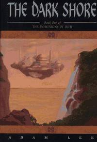 The Dark Shore, Book One of The Dominions of Irth