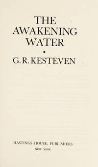 The Awakening Water by G. R. Crosher, G. R. Kesteven