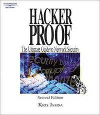 HACKER PROOF : THE ULTIMATE GUIDE TO NETWORK SECUTIRY