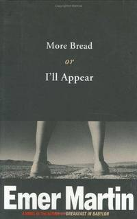 More Bread or I'll Appear