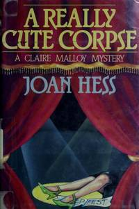 A Really Cute Corpse (Claire Malloy Mysteries, No. 4) by  Joan Hess - Signed First Edition - from Wonder Book and Biblio.com