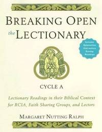 Breaking Open the Lectionary: Cycle A