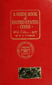 A Guide Book Of United States Coins 40th Edition 1987