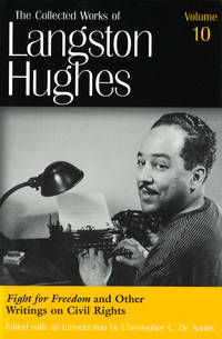 The Collected Works of Langston Hughes: Volume 10 - Fight for Freedom and Other Writings on Civil Rights