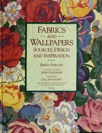 FABRICS AND WALLPAPERS: SOURCES, DESIGN AND INSPIRATION