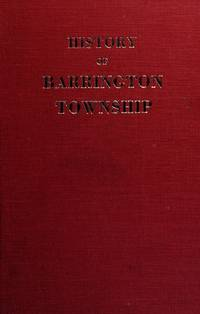 A History of Barrington Township and Vicinity, Shelburne County, Nova Scotia, 1604-1870; With a Biographical and Genealogical Appendix  by Edwin Crowell - 1973
