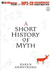 image of A Short History of Myth (The Myths Series)
