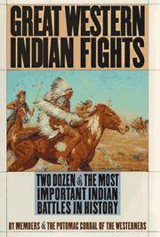 Great Western Indian Fights : The Defining Battles