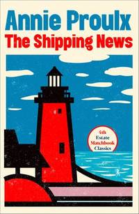 image of The Shipping News (4th Estate Matchbook Classics)