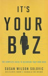 It's Your Biz The Complete Guide to Becoming Your Own Boss by  Ellen R Kadin - Hardcover - from TextbookRush (SKU: 42790943)