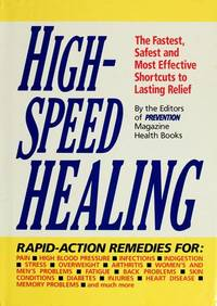 image of High-Speed Healing: The Fastest, Safest and Most Effective Shortcuts to Lasting Relief