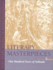 Literary Masterpieces, Volume 5: One Hundred Years of Solitude.