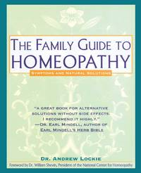FAMILY GUIDE TO HOMEOPATHY: Symptoms & Natural Solutions