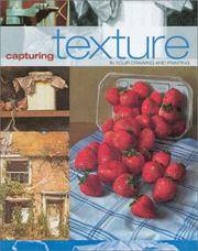 image of Capturing Texture in Your Drawing and Painting