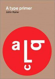 A Type Primer by  John Kane - Paperback - Later prt. - 2003 - from Abacus Bookshop and Biblio.com