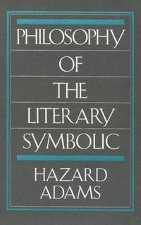Philosophy Of the Literary Symbolic