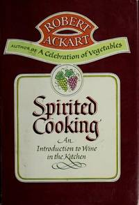 Spirited Cooking: An Introduction to Wines in the Kitchen